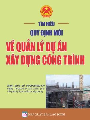 Nghị định 32/2015/NĐ-CP của Chính phủ về quản lý chi phí đầu tư xây dựng